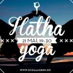 Prima clasă de Hatha Yoga Școala Iubirii