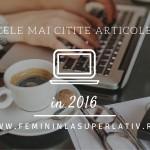 Cele mai citite articole din 2016
