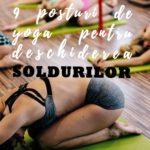 Practică aceste 9 poziții de Yoga pentru a-ți ajuta șoldurile
